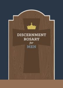 Discernment-Rosary-for-Men_web-front